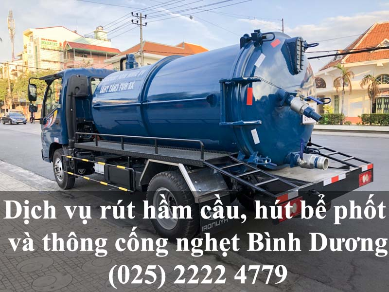 3 Dịch vụ rút hầm cầu, hút bể phốt và thông cống nghẹt giá rẻ tại Bình Dương Thuận An, Dĩ An, Bến Cát, Tân Uyên, Dầu Tiếng, Bàu Bàng, Phú Giáo, Thành Phố Thủ Dầu Một