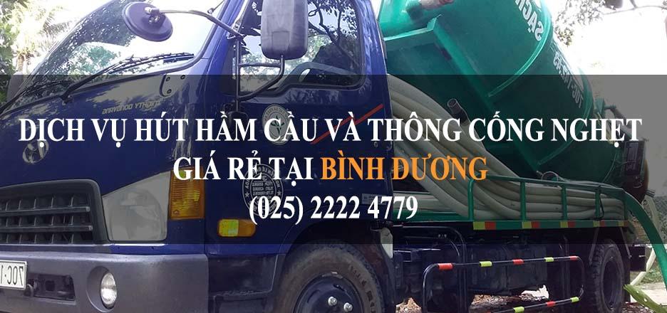Dịch vụ rút hầm cầu, hút bể phốt và thông cống nghẹt giá rẻ tại Bình Dương Thuận An, Dĩ An, Bến Cát, Tân Uyên, Dầu Tiếng, Bàu Bàng, Phú Giáo, Thành Phố Thủ Dầu Một