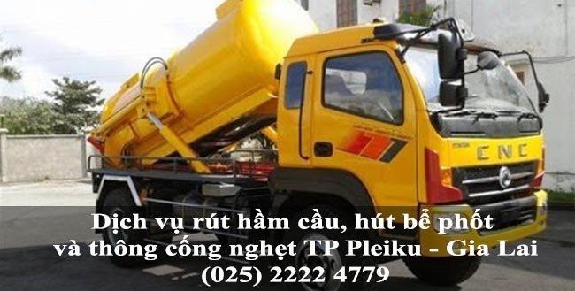 Dịch vụ rút hầm cầu, hút bể phốt và thông cống nghẹt giá rẻ tại TP Pleiku - Gia Lai