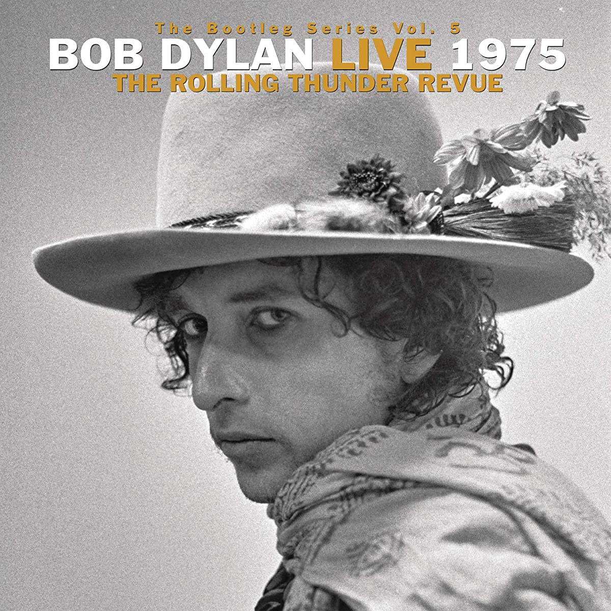 The Bootleg Series Vol. 5 Bob Dylan Live 1975- The Rolling Thunder Revue by Bob Dylan